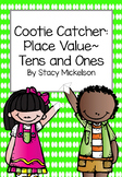 Cootie Catcher - Place Value - Tens & Ones ~Updated & Expanded!~