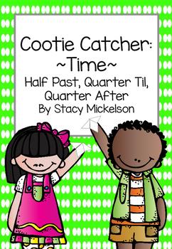 Cootie Catcher - Time Quarter Til, Half Past, & Quarter After ~New!~