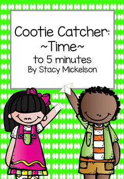 Cootie Catcher - Time to 5 Minutes ~New!~