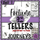 Journeys THIRD Grade Fortune Tellers: Unit ONE