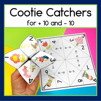 Cootie Catchers for + 10 and - 10