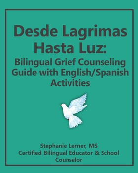 Bilingual Grief Counseling Guide with English/Spanish Activities