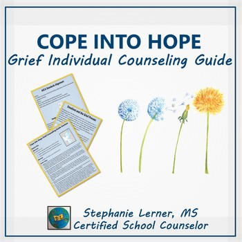 Cope Into Hope: Grief Individual Counseling Guide by School ...