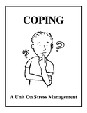 Coping - A Unit On Stress Management