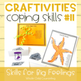 Coping Skills Arts + Crafts Projects #11 Skills for Big Fe