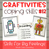 Coping Skills Arts + Crafts Projects #12 Skills for Big Fe