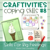 Coping Skills Arts + Crafts Projects #8 Skills for Big Fee