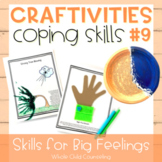 Coping Skills Arts + Crafts Projects #9 Skills for Big Fee