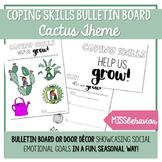 Cactus Bulletin Board - Coping Skills   Cactus Craft
