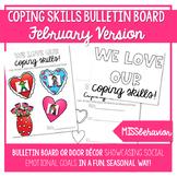 Coping Skills Bulletin Board - February  Version   Valenti