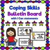 Coping Skills Bulletin Board with I Can Statements