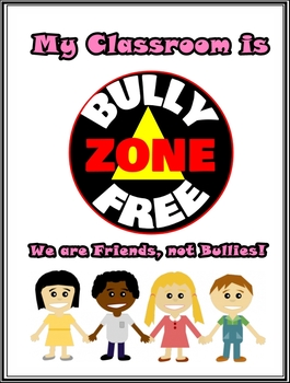 Bully Free Zone Poster for Classroom