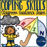 Coping Skills Classroom Guidance Lesson for Elementary Sch