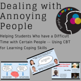 Coping Skills; How to Deal With People Who Annoy You; Flex
