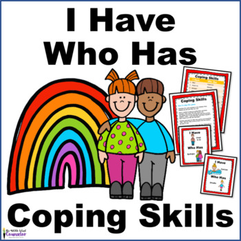Coping Skills-- I Have, Who Has Game