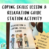 Coping Skills Lesson and Relaxation Station Activity