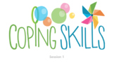 Coping Skills Small Group (Distance Learning Small Group Counseling)