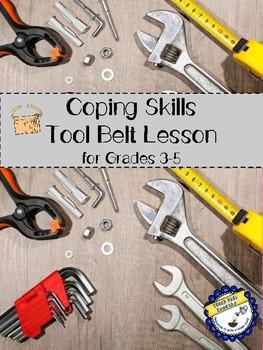 Coping Skills Tool Belt Lesson Grades 3-5