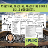 Coping Skills Worksheets: Assessing, Reflecting, Practicing, and Tracking