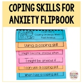 Coping Skills for Anxiety Flipbook (Distance Learning)