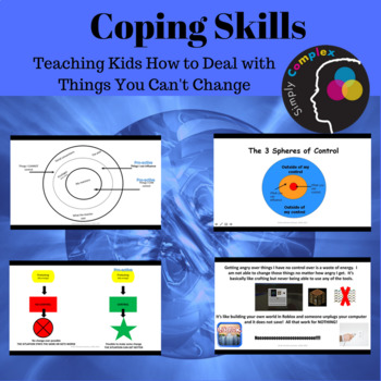 Coping Skills for Tweens & Teens; What You Control & What are Social Conventions