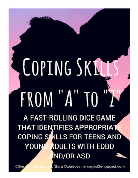 E2E Coping Skills from A to Z: A Dice Game