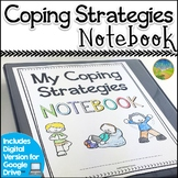 Coping Strategies Notebook - SEL Skills & Managing Emotions - Distance Learning