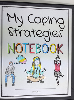 Coping Strategies Notebook for Middle and High School