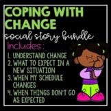 Coping With Change- social story bundle