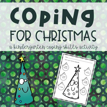Coping for Christmas: A Kindergarten Coping Skills Activity