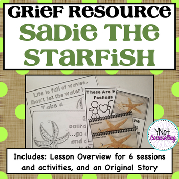 Grief Counseling - Sadie the Starfish