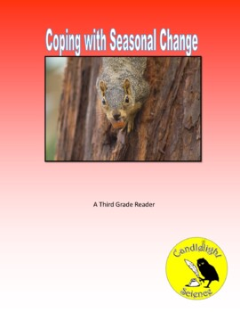 Coping with Seasonal Change (680L) - Science Informational Text