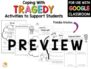 Coping with Tragedy: Activities to Support Students During Times of Trauma K-2