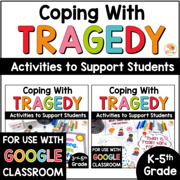 Coping with Tragedy: Activities to Support Students in Times of Trauma BUNDLE