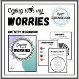 Coping with my worries - activity workbook