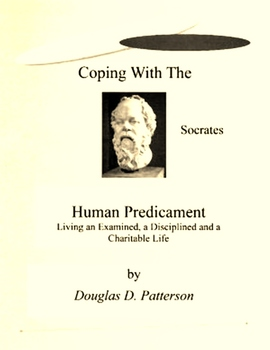 Coping with the Human Predicament