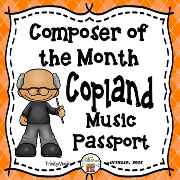 Copland Passport (Composer of the Month)