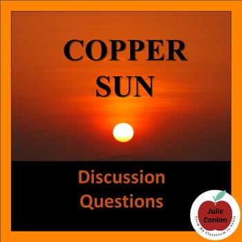 Copper Sun Chapter-by-Chapter Discussion Questions