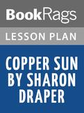 Copper Sun Lesson Plans