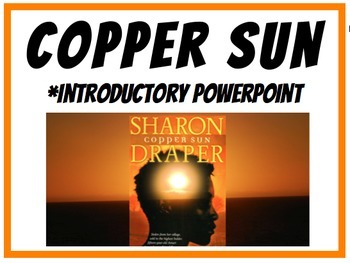 Copper Sun by Sharon Draper - NOW AN INSTANT GOOGLE PRESENTATION DOWNLOAD