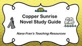 Copper Sunrise Novel Study Guide
