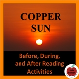 Coppper Sun: Before, During, and After Reading Activities
