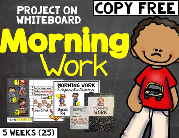 Copy Free Morning Work: Project on White Board