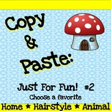 Copy and Paste Practice: Just For Fun #2