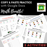 Copy and Paste Practice: Math BUNDLE! (Google Version)