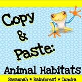 Copy and Paste Practice: More Animal Habitats (Savannah/Ra