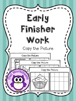 Early Finisher Work - Copy the Picture