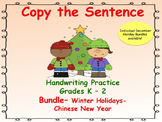 Copy the Sentence Bundle _  Winter Holidays_ Chinese New Year