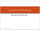Copyright and Citing Sources PowerPoint Presentation