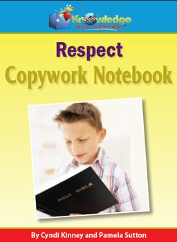 Copywork For Character Building: Respect